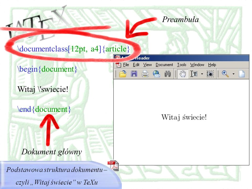 \documentclass[12pt, a4]{article} \begin{document} Witaj \ swiecie!
